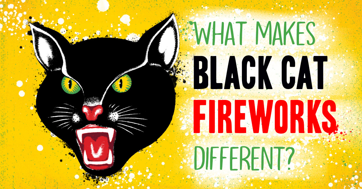 What makes Black Cat Fireworks Different?