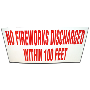 no fireworks discharged paper sign